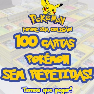 100 cartas pokemon/ sem repetidas + 10 cartas raras