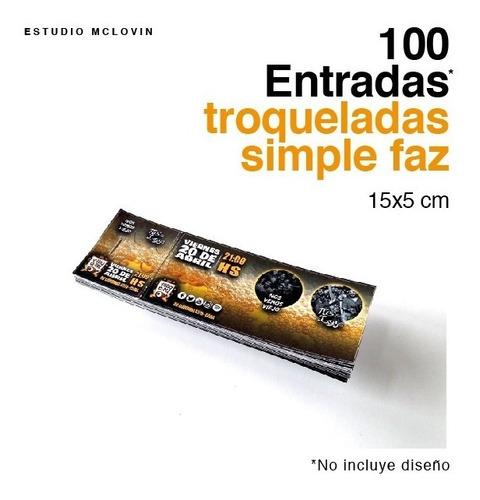 100 entradas 15x5 simple faz 180g troqueladas