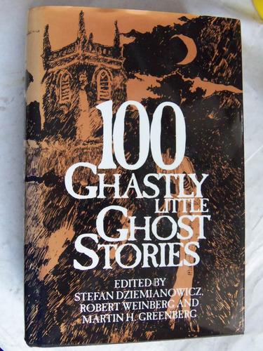 100 ghastly little ghost stories tapa dura en ingles ta dura