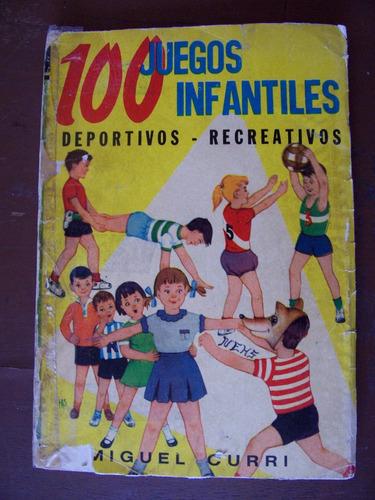 100 juegos infantiles-dep.recreativos-ilust-miguel curri-op4