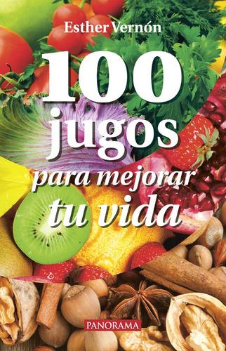 100  jugos para mejorar tu vida, pasta rústica