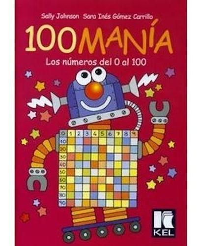 100 manía - kel ediciones