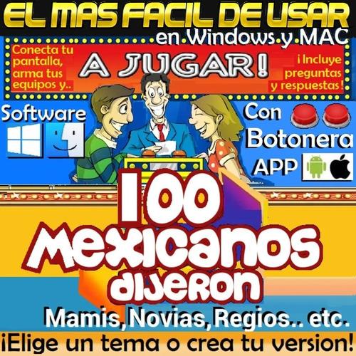 100 mexicanos dijeron software mamis/novias/etc varios temas