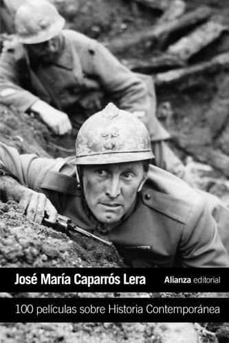 100 películas sobre historia contemporánea(libro cine)