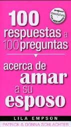 100 resp. a 100 preg. acerca de amar a su esposo
