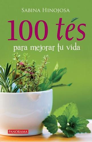 100 tés para mejorar tu vida