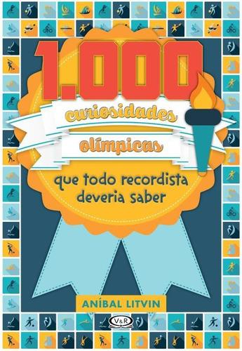 1.000 curiosidades olimpicas que todo recordista d
