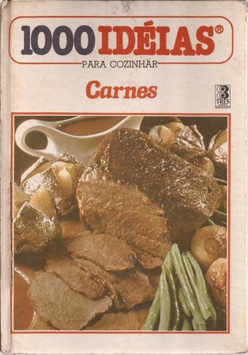 1000 idéias para cozinhar - carnes