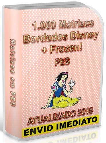 1.000 matrizes bordados disney + frozen! pes envio imediato