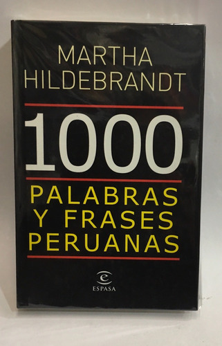 1,000 palabras y frases peruanas - martha hildenbrant