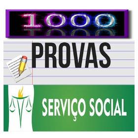1000 Provas De Serviço Social Para Concursos