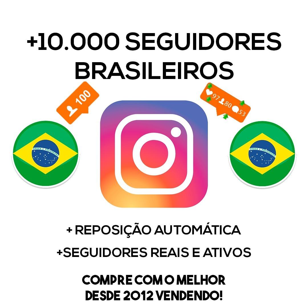 ef1411ab72 10.000 Seguidores Reais Brasileiros Instagram - R  150