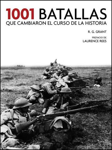 1001 batallas que cambiaron el curso de la historia - grant