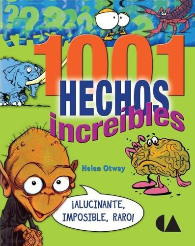 1001 hechos increíbles
