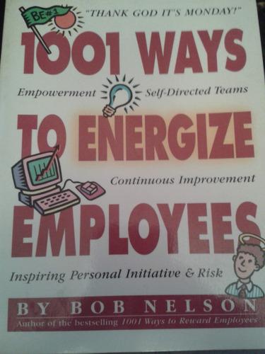 1001 ways to energize employees