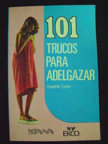 101 trucos para adelgazar - josette lyon