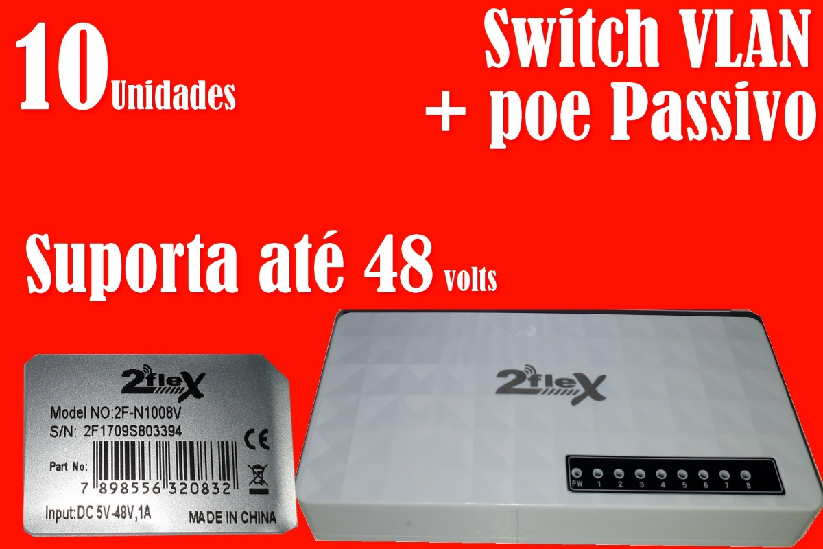 10x - Switch Vlan 8 Portas 48v + Poe Passiv - 2flex - 10/100