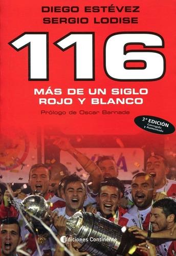 116 : mas de un siglo rojo y blanco