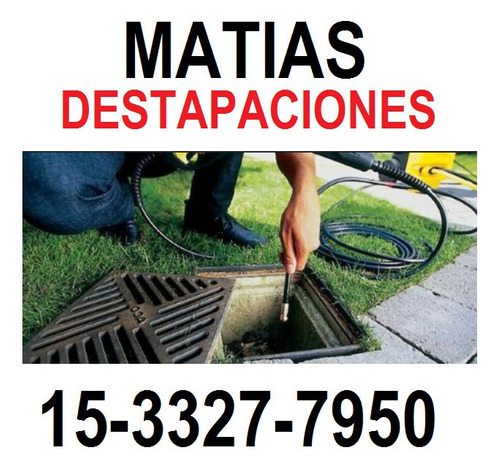 15-3327-7950 -destapaciones matias general san martin-