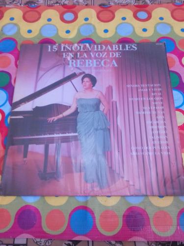 15 inolvidables en la voz de rebeca lp 1986 r