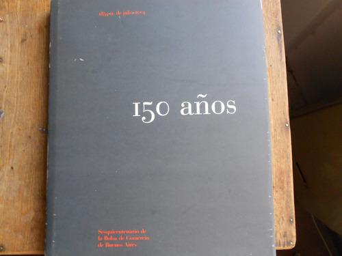 150 años sequicentenario de la bolsa de comercio impecable