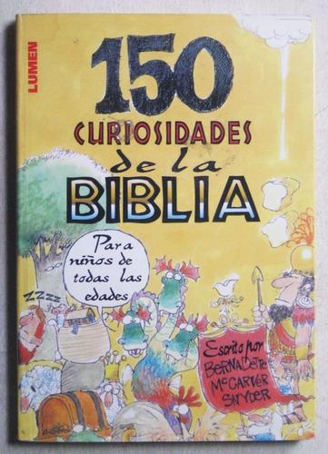 150 curiosidades de la biblia / ed. lumen 2007