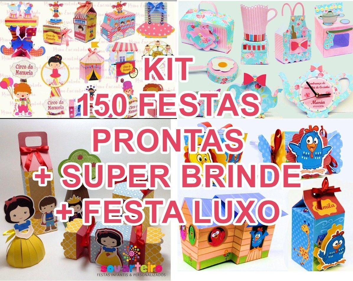 150 Kit Festa Pronta + Kit Festa Luxo + Brindes4 - R  15 ff8c0909b0bd7