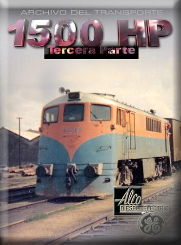 1500 hp - peliculas de las locomotoras 1500 de afe, uruguay.