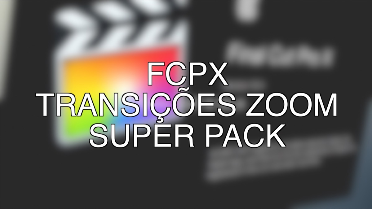 157 Transições Zoom Super Pack P/ Final Cut Pro X - Plugins