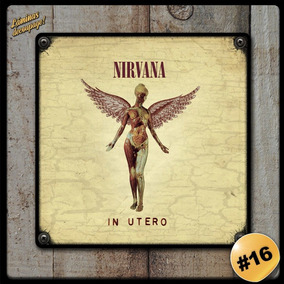 16 Cuadro Decorativo Vintage Nirvana In Utero