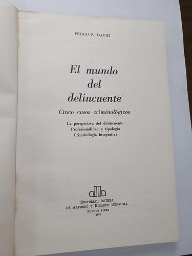 161- el mundo del delincuente -pedro r. - 1976 frete grátis