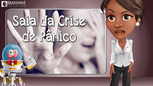 166- supere sua crise de pânico - treinamento mental- mp3