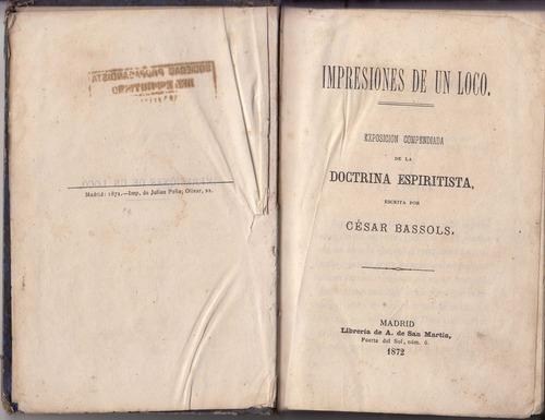 1872 cesar bassols impresiones de un loco espiritismo raro