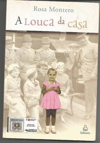 188 - literatura rosa monteiro - a louca da casa