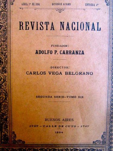 1894 revista nacional. adolfo carranza. carlos vega belgrano