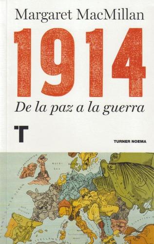 1914 de la paz a la guerra - margaret macmillan