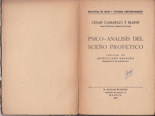 1929 psicoanalisis del sueño profetico cesar camargo y marin
