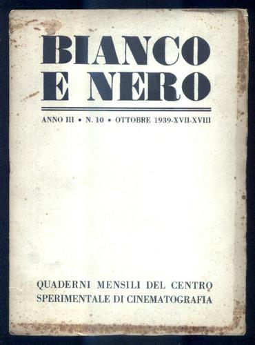 1939 cinema - revista bianco e nero - ano 3 n. 10 - técnicas