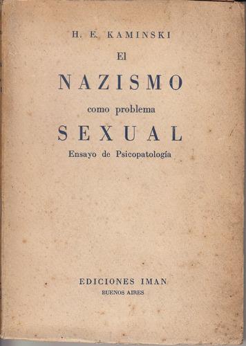 1940 nazismo como problema sexual kaminski psicopatologia