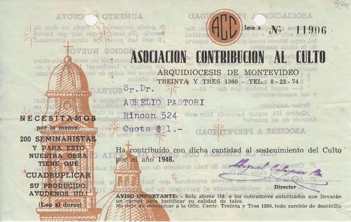 1946 recibo arquidiocesis montevideo contribucion iglesia