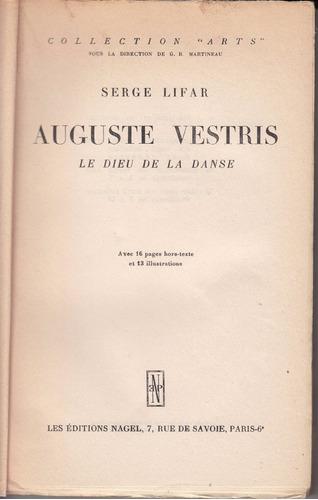 1950 ballet francia auguste vestris x serge lifar danza raro