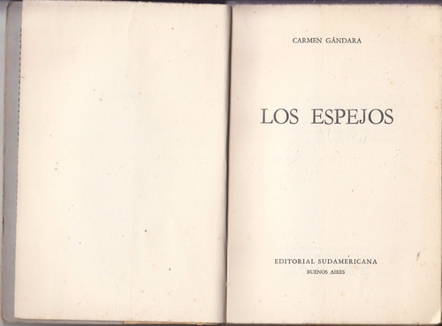1951 argentina carmen gandara los espejos primera edicion