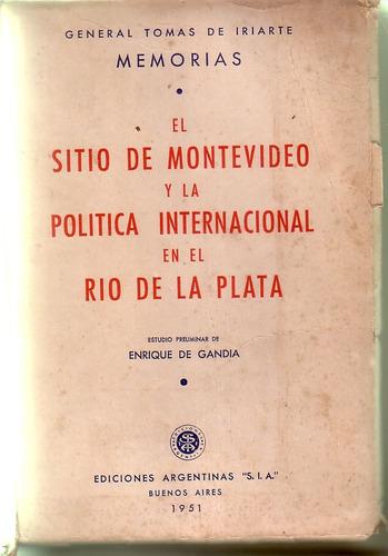 1951 - sitio de montevideo y politica int. tomas de iriarte