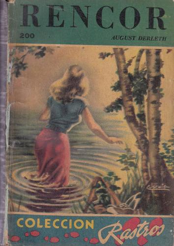 1954 august derleth rencor fell purpose coleccion rastros