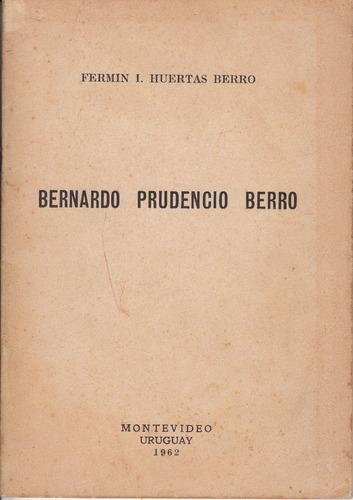1962 bernardo prudencio berro por fermin huertas berro