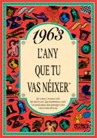 1963 el año que tú naciste(libro )