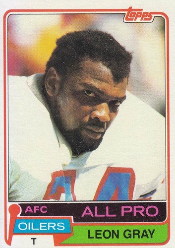 1981 topps all pro leon gray t oilers