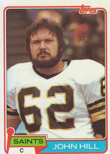 1981 topps john hill c saints