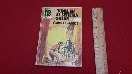 1981 vintage libro tunel en el sistema solar barcelona c3339