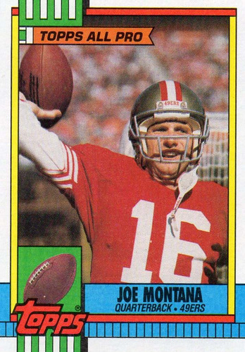 1990 topps all pro joe montana san francisco 49ers